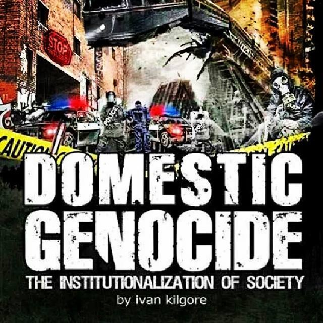 Domestic Genocide